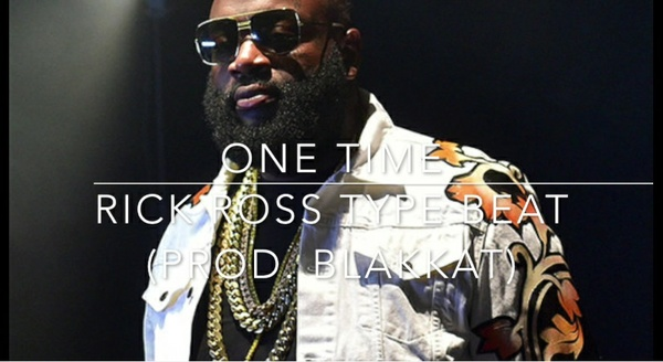"""One Time"" Rick Ross Type Beat (Prod. BlakKat)"