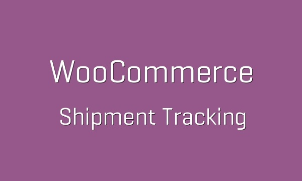 WooCommerce Shipment Tracking 1.6.9 Extension