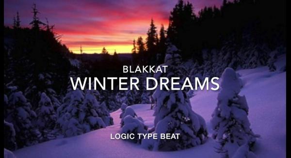 """Winter Dreams"" Logic Type Beat (Prod. BlakKat)"