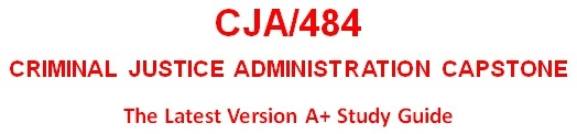 CJA484 Week 3 Organizational Management and Operations Paper