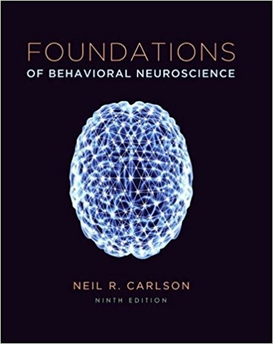 Foundations of Behavioral Neuroscience 9th Edition ( PDF , Instant download )
