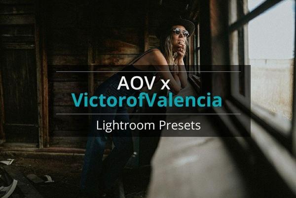 AOV x VictorofValencia Lightroom Presets