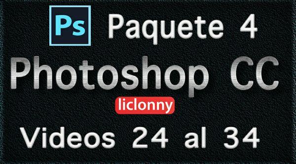 Photoshop CC. Capítulos 8 al 10 Paquete 4