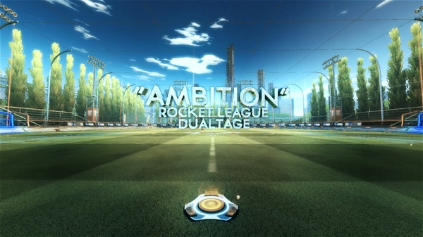 """""""Ambition"""" Rocket League Dualtage - Project"""