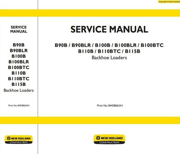 New Holland Backhoe Loaders B100BLR, B100BTC, B110BTC, B90BLR Workshop Service Manual