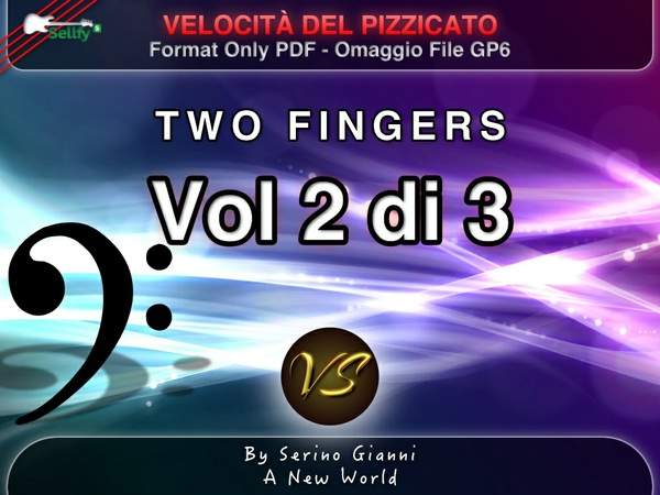 VOLUME 2 - SVILUPPO DELLA VELOCITÀ DEL PIZZICATO - PDF (GP6 IN OMAGGIO)