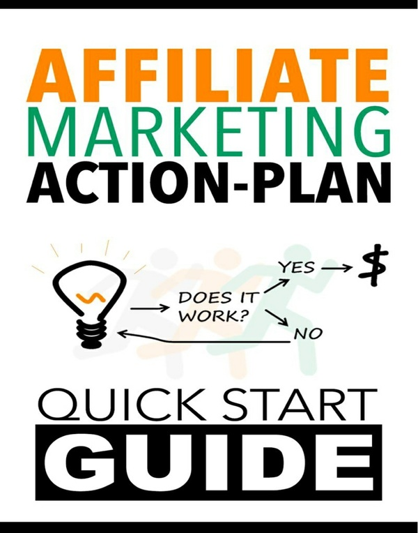 Affiliate Marketing Action Plan - Quick Start Guide
