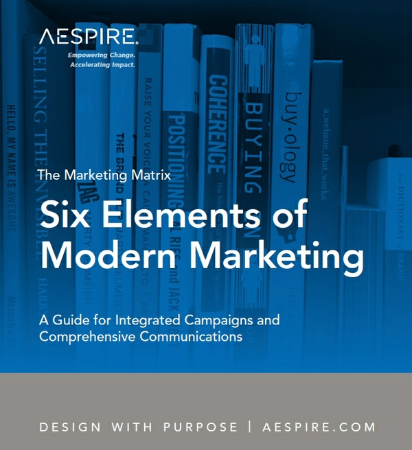 Six Elements of Modern Marketing Guide and Worksheets