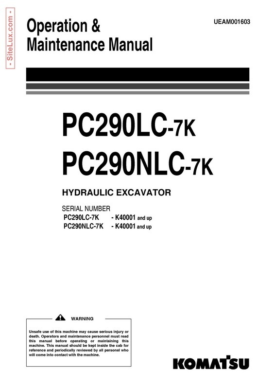 Komatsu PC290LC-7K, PC290NLC-7K Hydraulic Excavator (K40001 and up) OM Manual - UEAM001603