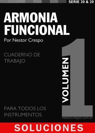 SOLUCIONES / Ejercicios y Trabajos Prácticos del Libro Armonía Funcional 1