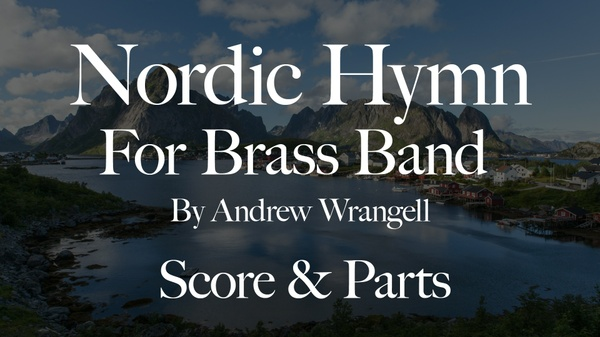 Nordic Hymn for Brass Band - Score and Parts