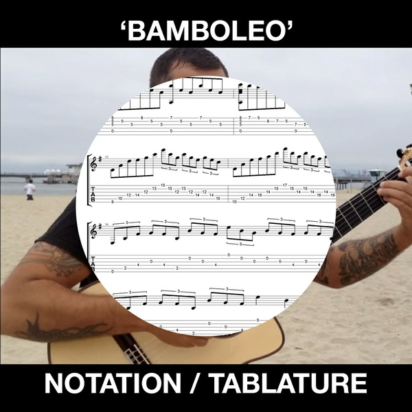 'Bamboleo' for Solo Flamenco Guitar - Tabs, Notation and MP3