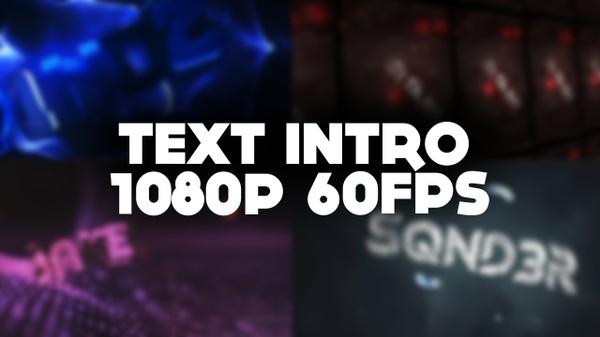 Intro Text 1080p 60fps 5 eurw/dolars