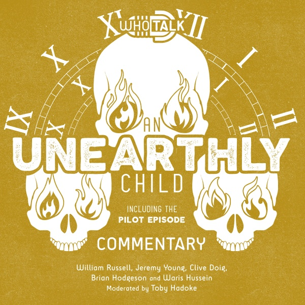 Who Talk: An Unearthly Child Commentary