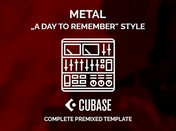 CUBASE PRE-MIXED TEMPLATE - A Day to Remember style