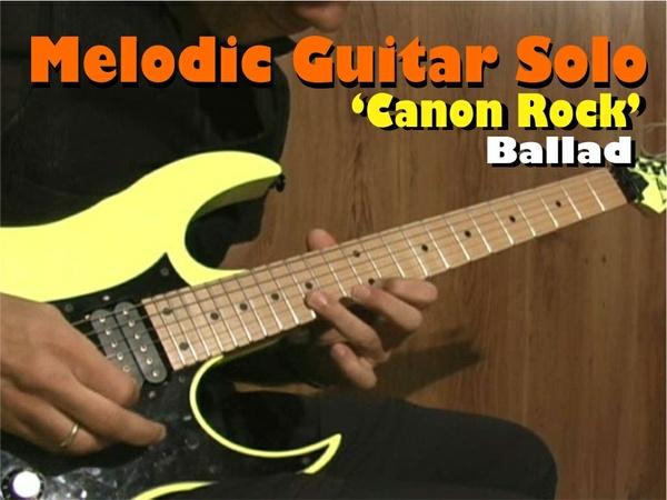 """MELODIC GUITAR SOLO """"CANON ROCK"""""""
