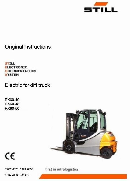 Still Electric Forklift Truck Type RX60-40, RX60-45, RX60-50: 6327, 6328, 6329, 6330 User Manual