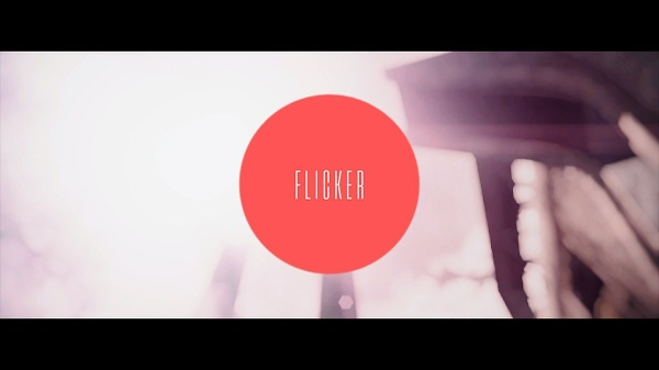 Flicker (Project file + Clips/Cins)