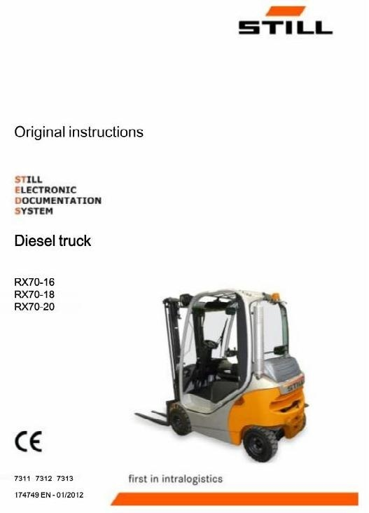 Still Diesel Forklift Truck Type RX70-16, RX70-18, RX70-20: R7311, R7312, R7313 Operating Manual