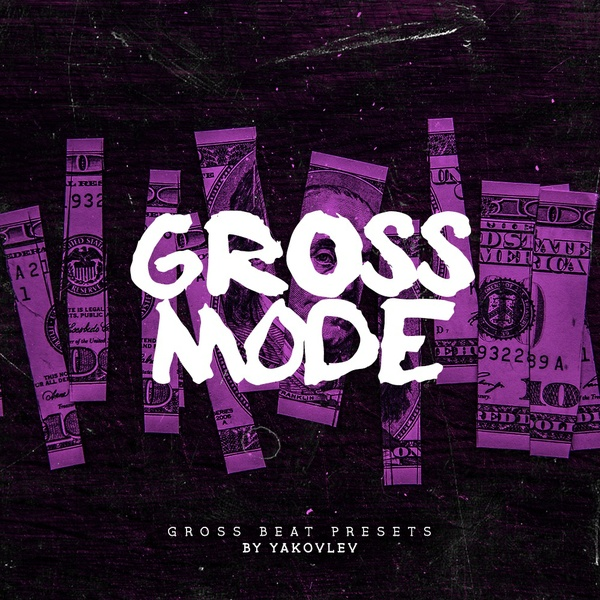 Gross Mode (Gross Beat Presets)