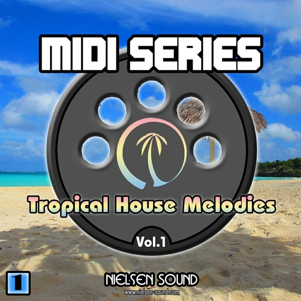 Tropical House Melodies vol.1