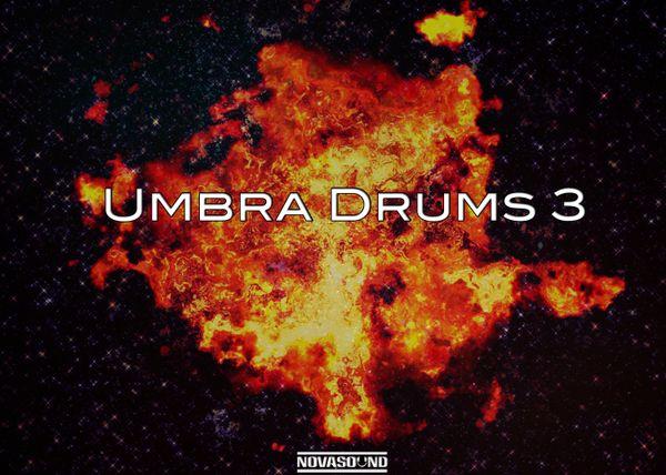Umbra Drums 3 - Pyro Drum Kit - Nova Sound