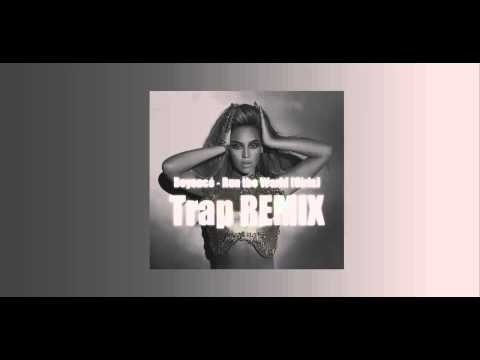 Beyoncé - Run The World (Girls) [ TDR Trap Remix ]