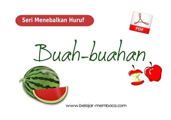 Menebalkan Huruf Seri Buah-buahan - Bahasa Indonesia