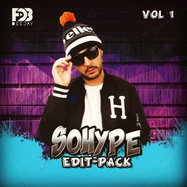 Deejay FDB - SO HYPE EDIT PACK - Volume 1