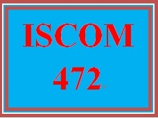 ISCOM 472 Week 4 Recommend Improved Process Applying To-Be Flowchart