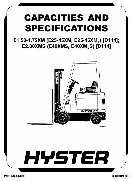 Hyster Truck D114: E25XM2, E30XM2, E35XM2, E40XM2S, E1.50XM, E1.75XM, E2.00XMS Workshop Manual