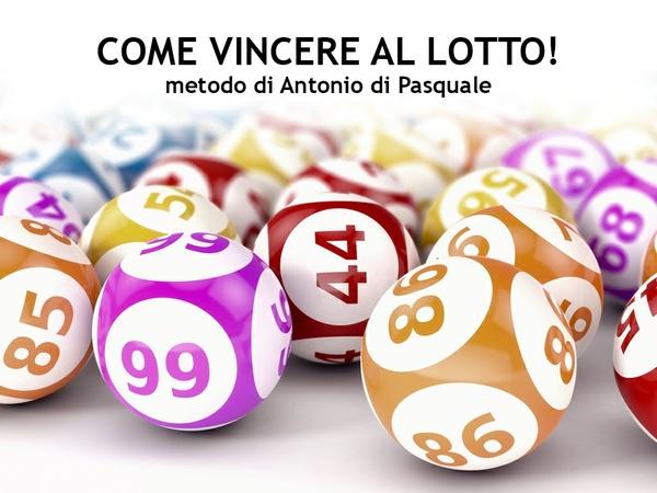 Come vincere al Lotto! di Antonio di Pasquale