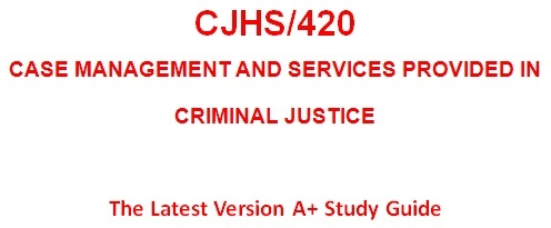 CJHS420 Week 5 Learning Team Assignment