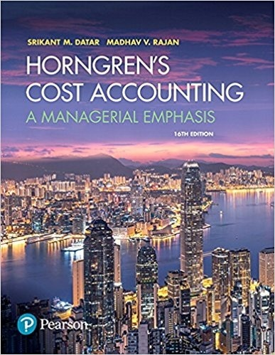 Horngren's Cost Accounting A Managerial Emphasis 16th Edition ( PDF , Instant download )