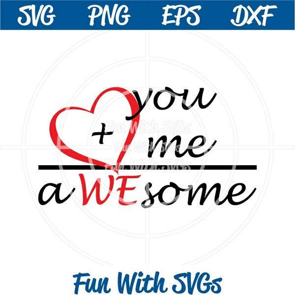 You, Me, aWEsome, SVG File, High Resolution Printable Graphics and Editable Vector Art