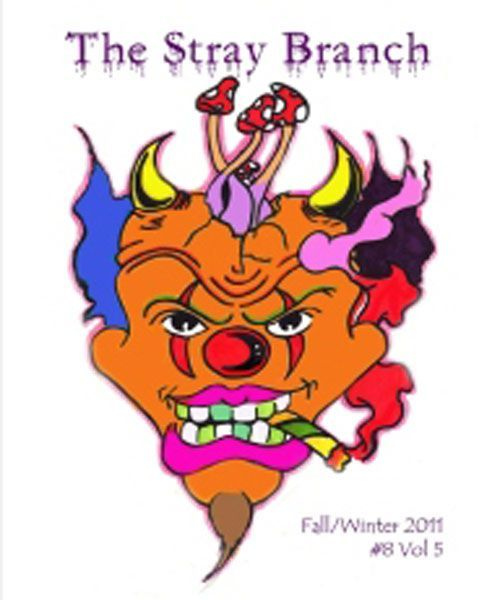 The Stray Branch Fall/Winter 2011 #8 Vol 5