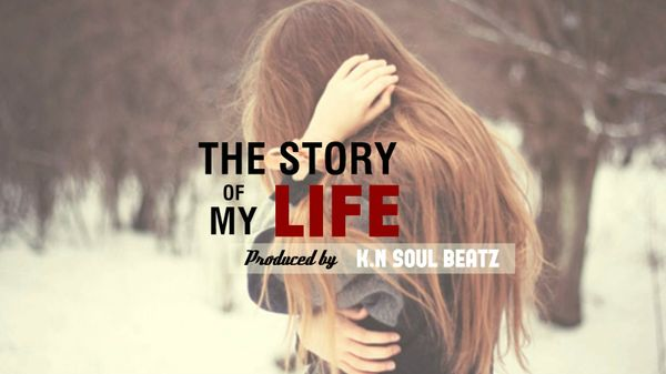 The Story Of My Life - Sad Pop/East Coast Rap Beat Instrumental
