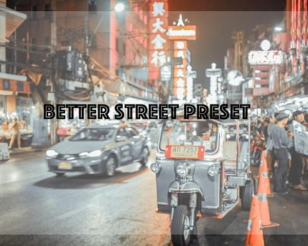 Better Street Preset