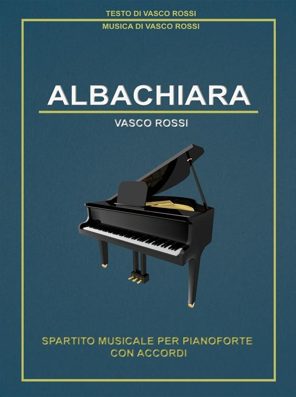 Vasco Rossi - Albachiara