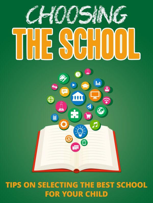 Choosing The School