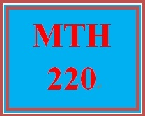MTH 220 Week 4 StudyPlan for Week 4 CheckPoint