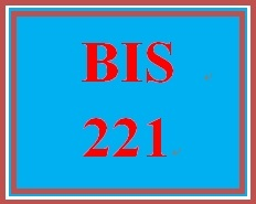 BIS 221 Entire Course.