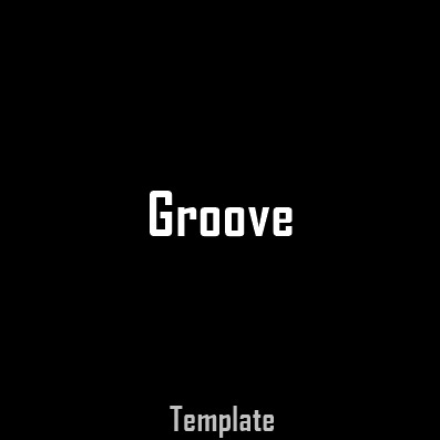 FULL Template #1 [ GROOVE]