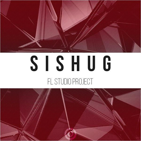 Prototype Samples Sishug: FL Studio Project