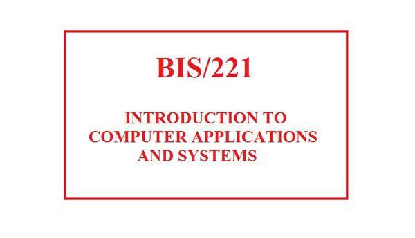 BIS/221 Entire Course