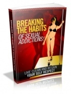 Sexual Addictions - Effective Techniques to Overcome Sexual Addictions.