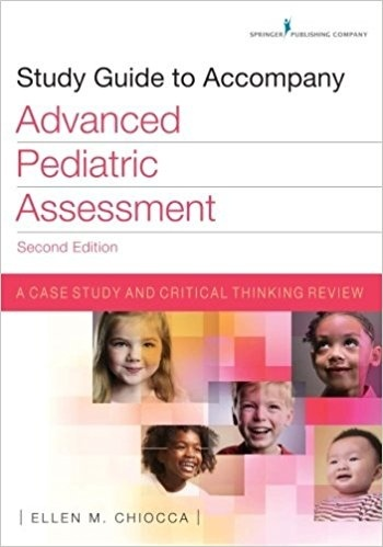 Study Guide to Accompany Advanced Pediatric Assessment, 2nd edition  ( PDF , Instant download )