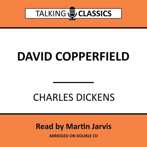 Talking Classics: David Copperfield