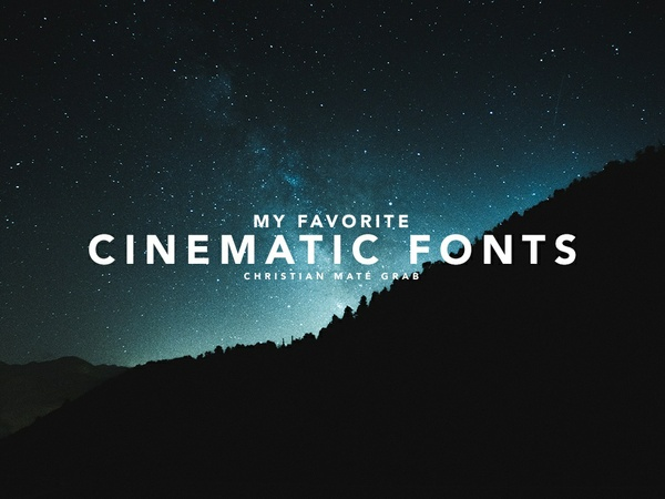 My Favorite Cinematic Fonts