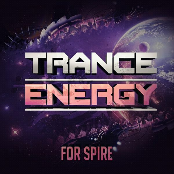Trance Energy For Spire